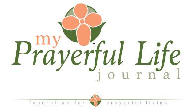 Foundation for Prayerful Living